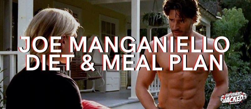 Joe Manganiello Diet Plan
