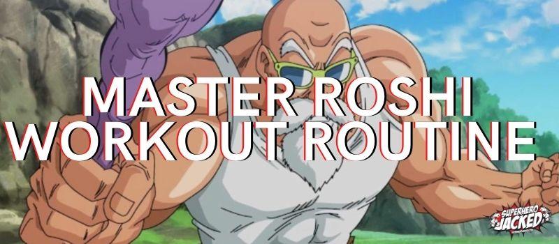 Master Roshi Workout Routine
