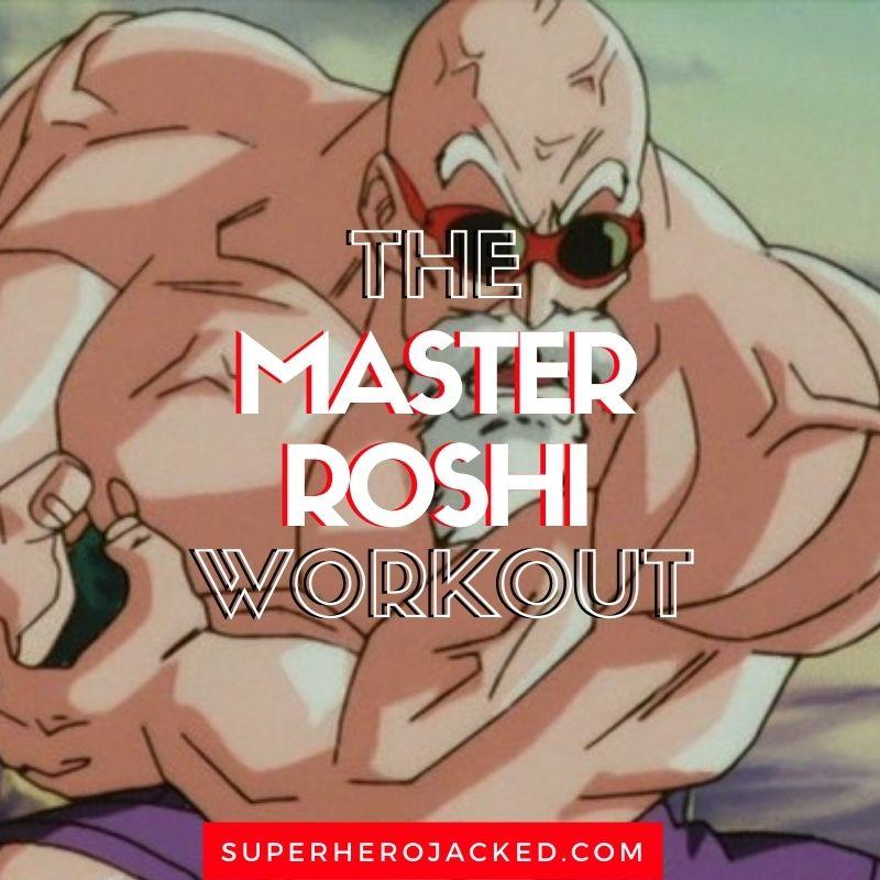Master Roshi Workout