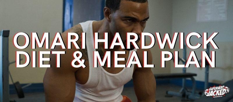 Omari Hardwick Diet Plan