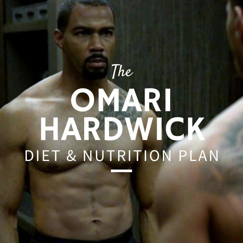 Omari Hardwick Diet and Nutrition