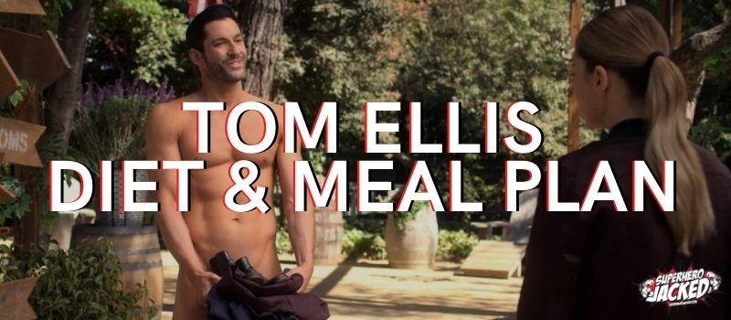 Tom Ellis Diet Plan