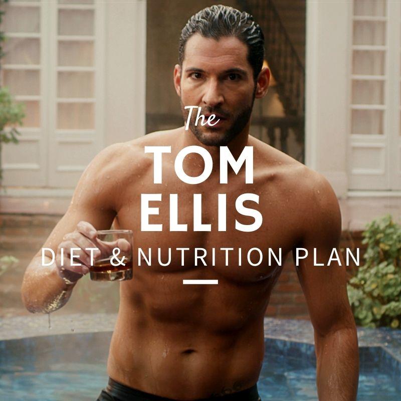 Tom Ellis Diet and Nutrition