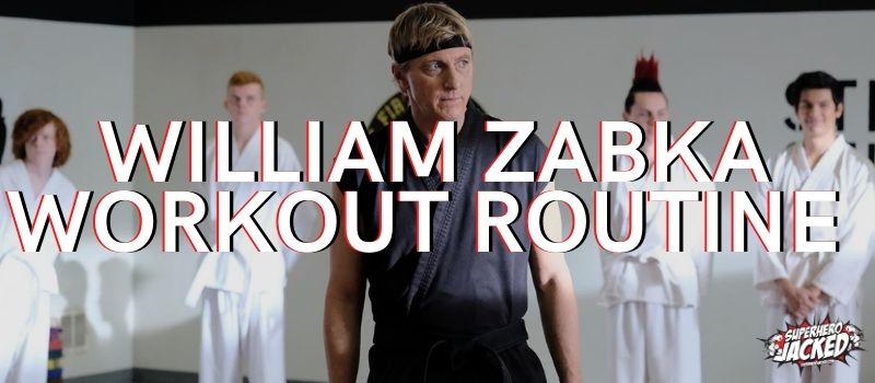 William Zabka Workout Routine