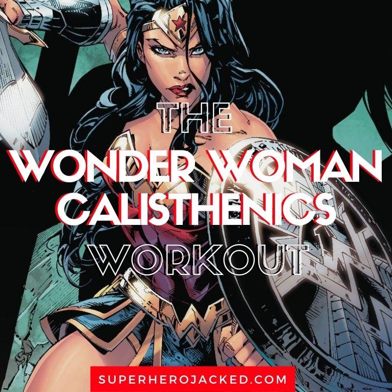 Wonder Woman Calisthenics Workout