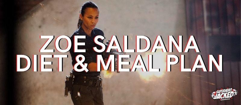 Zoe Saldana Diet Plan