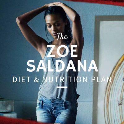Zoe Saldana Diet and Nutrition