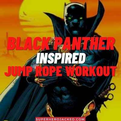 Black Panther Inspired Jump Rope Workout