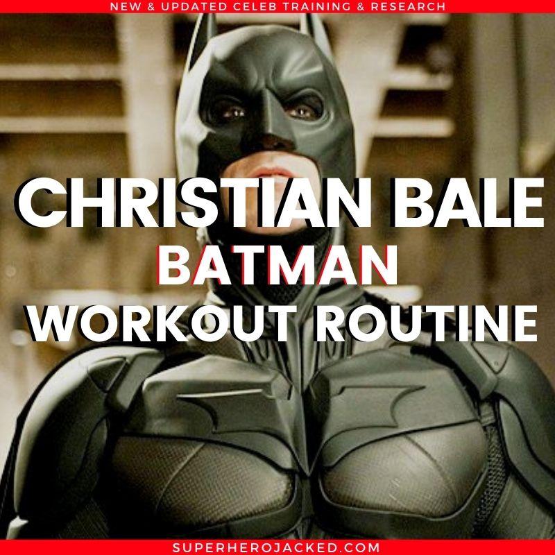 Christian Bale Batman Workout Routine (2)