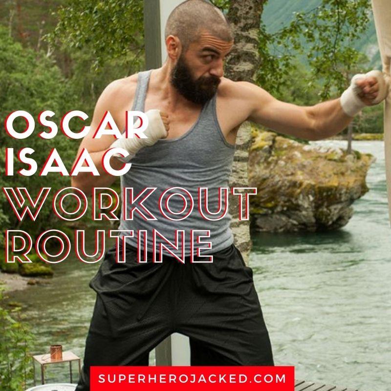 Oscar Isaac Workout