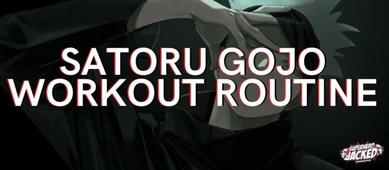 Satoru Gojo Workout Train Like Jujutsu Kaisen Teacher