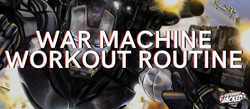 War Machine Workout