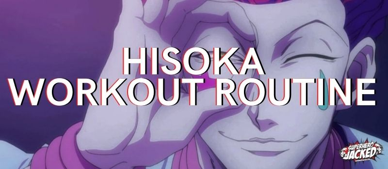 Hisoka Workout