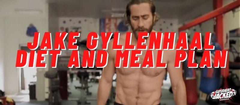 Jake Gyllenhaal Diet