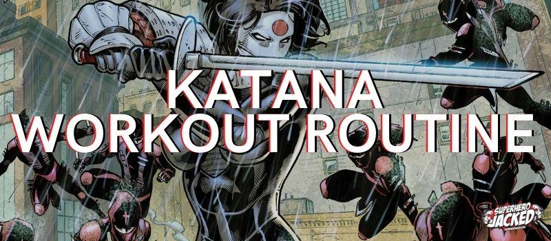 Katana Workout Routines