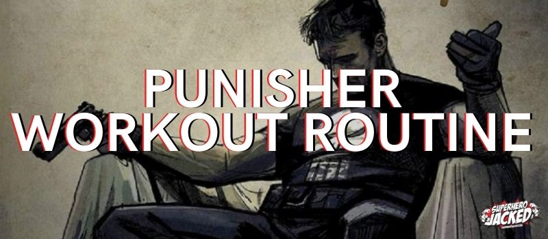 Punisher Workout Routines