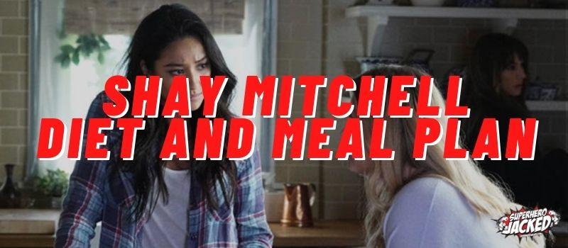 Shay Mitchell Diet