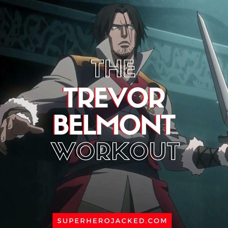 Trevor Belmont Workout