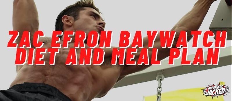Zac Efron Baywatch Diet