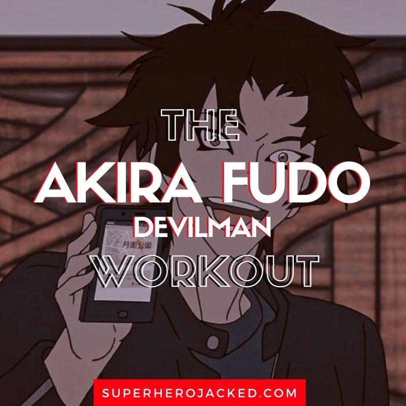 Akira Fudo Workout