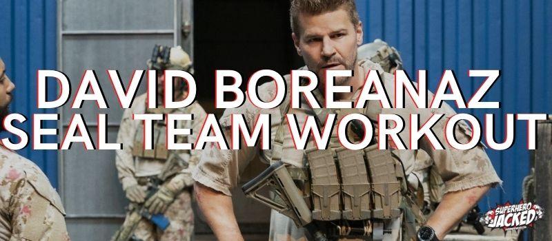 David Boreanaz Seal Team Workout Routine