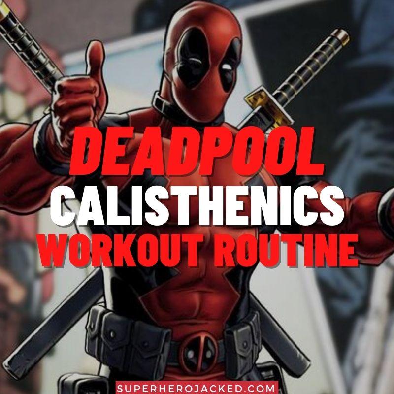 Deadpool Calisthenics Workout