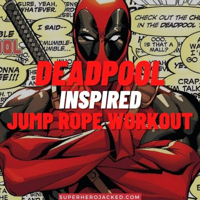 Deadpool Inspired Jump Rope Workout