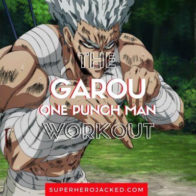 Garou Workout