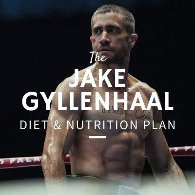 Jake Gyllenhaal Diet and Nutrition