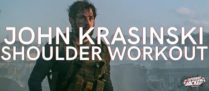 John Krasinski Shoulder Workout