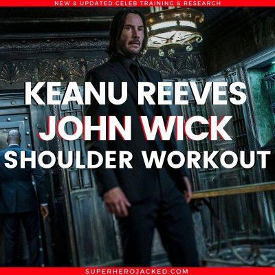 Keanu Reeves John Wick Shoulder Workout