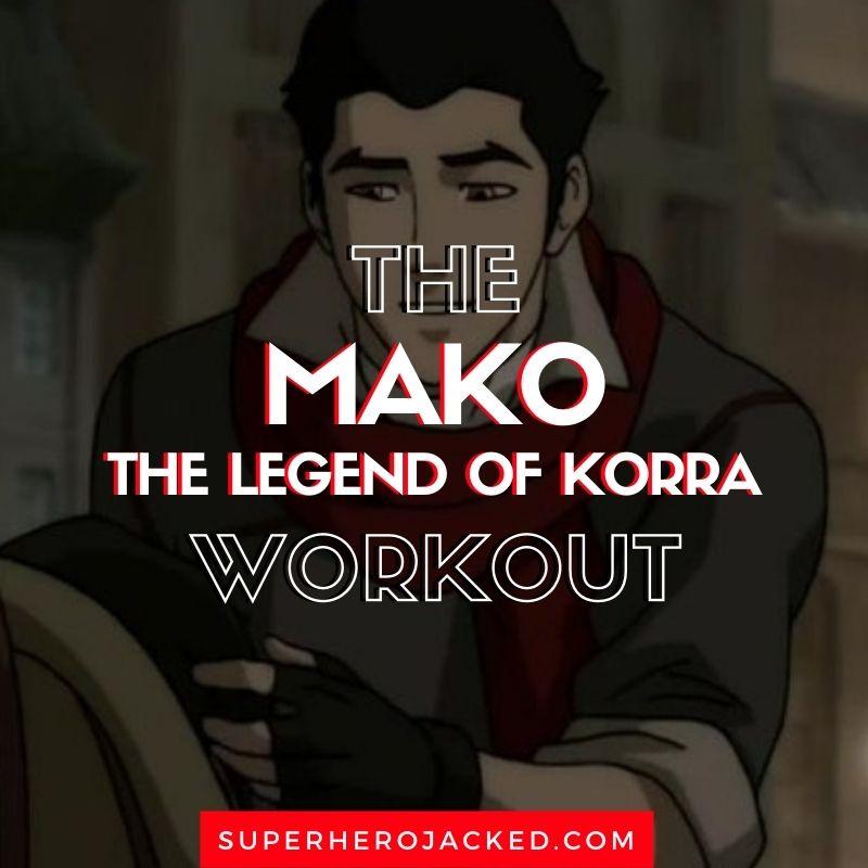 Mako Workout