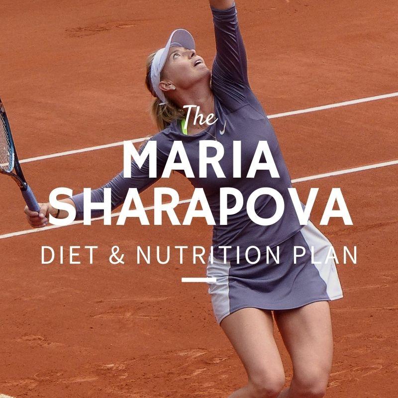 Maria Sharapova Diet and Nutrition