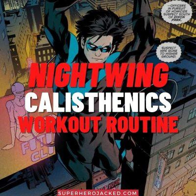 Nightwing Calisthenics Workout