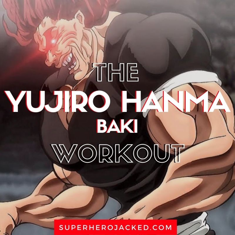 Yujiro Hanma Workout