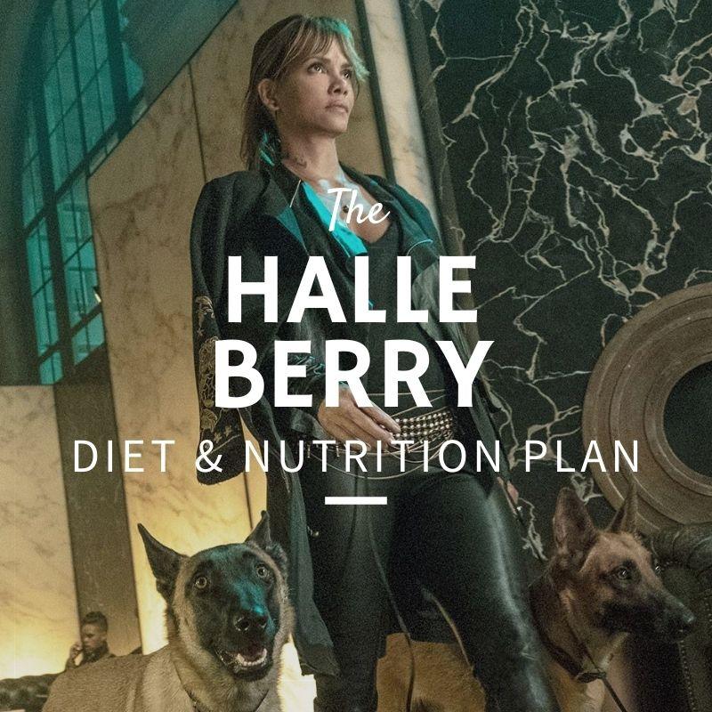 Halle Berry Diet & Nutrition