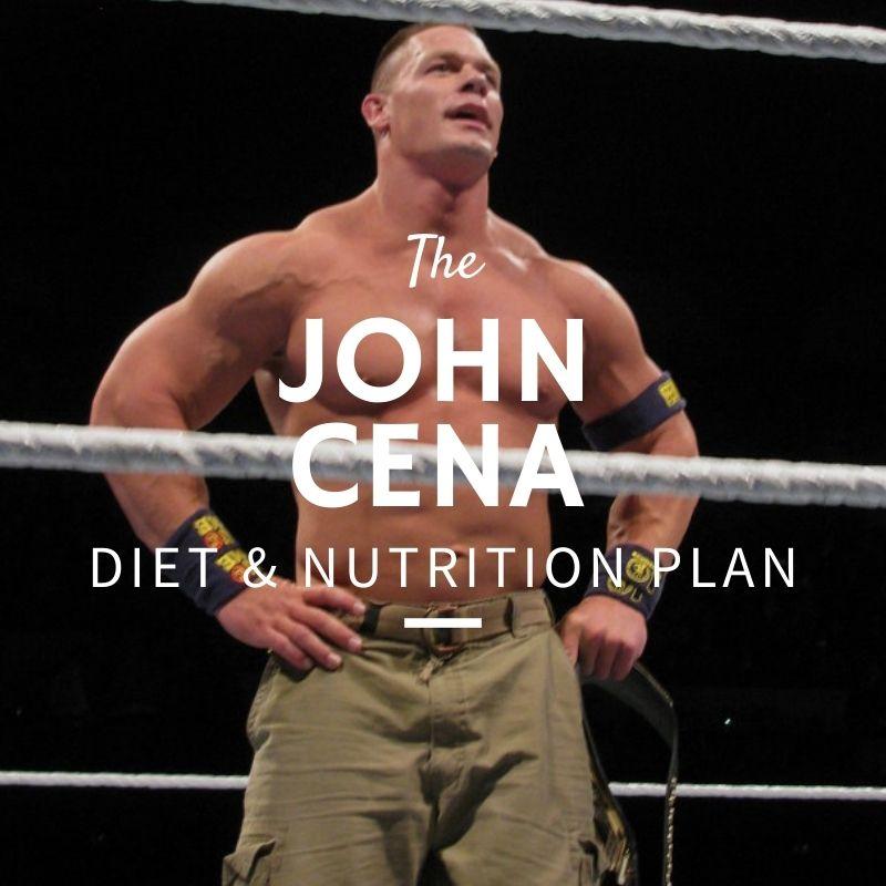 John Cena Diet & Nutrition