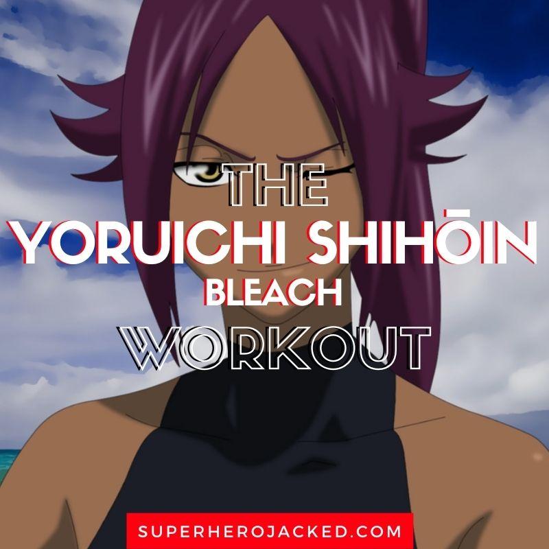 Yoruichi Shihōin Workout Routine