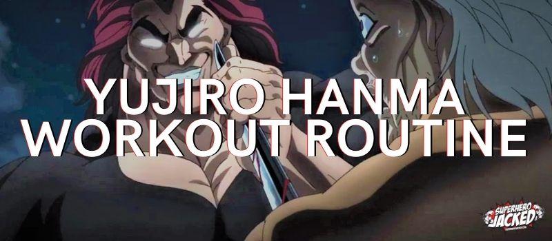 Yujiro Hanma Workout (1)