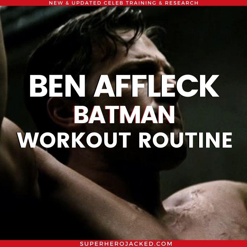 Ben Affleck Batman Workout