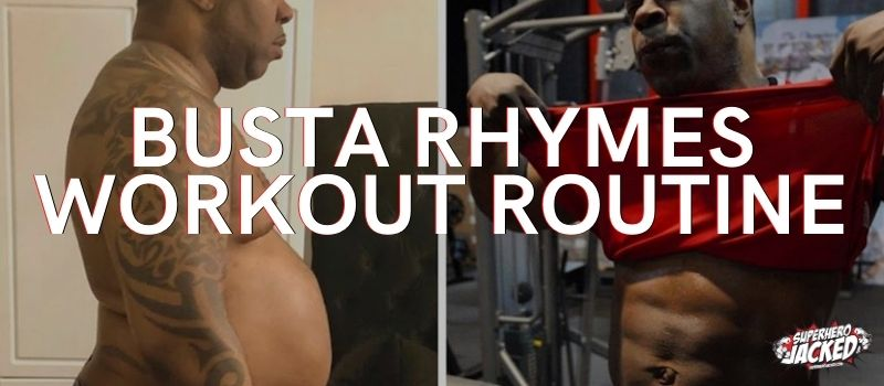 Busta Rhymes Workout Routine