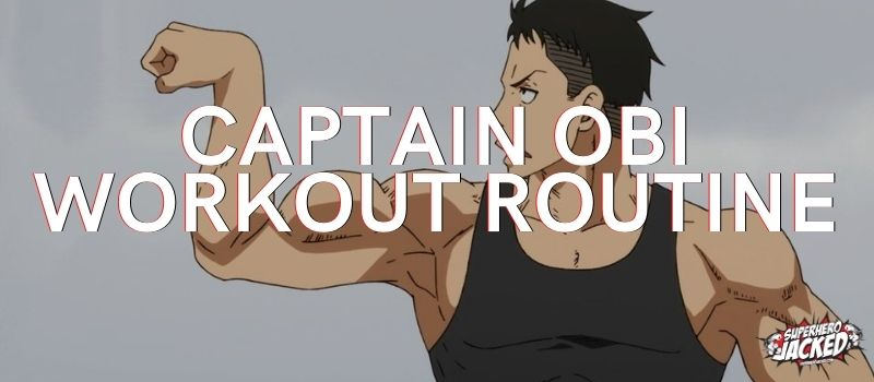 Captain Obi Workout