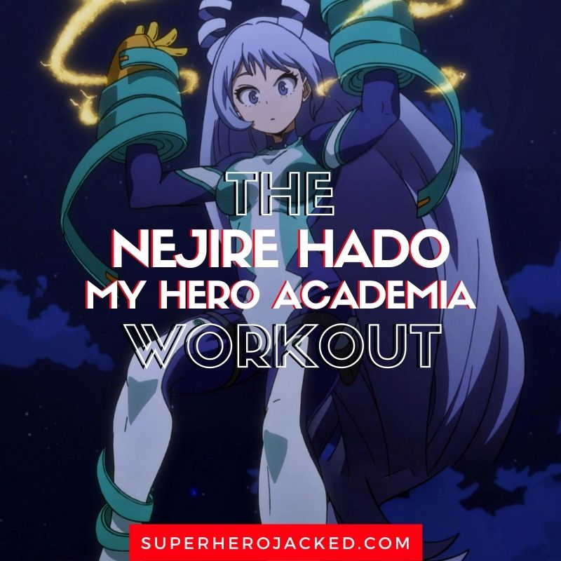 Nejire Hado Workout