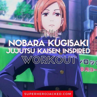 Nobara Kugisaki Workout