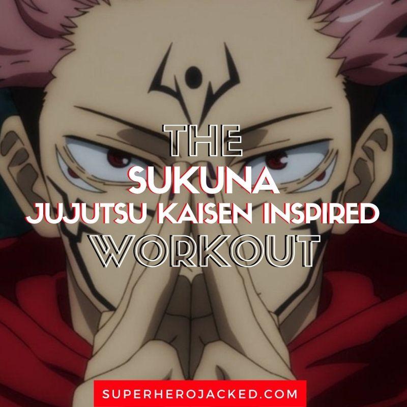 Sukuna Workout