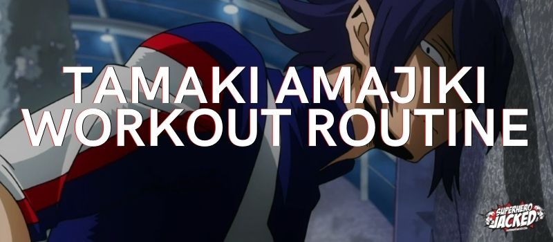 Tamaki Amajiki Workout Routine