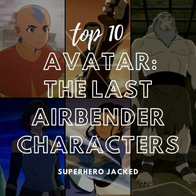 Top Ten Avatar_ The Last Airbender Characters