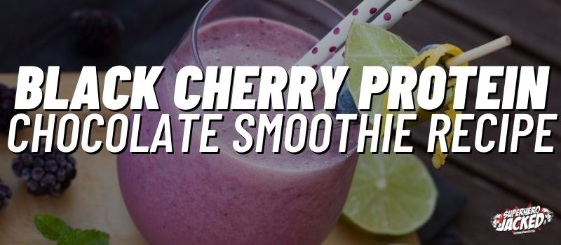 black cherry protein chocolate smoothie recipe