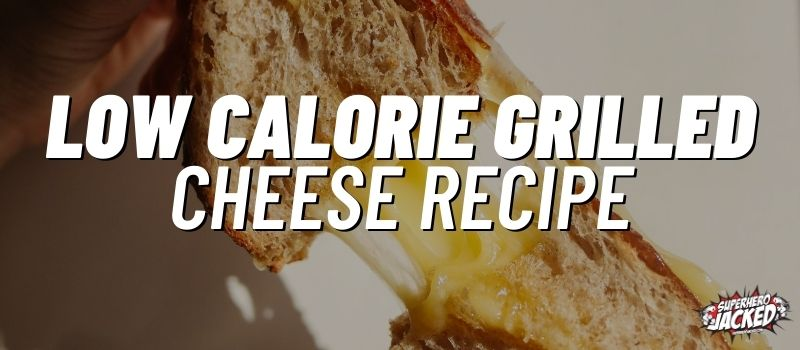 low calorie grilled cheese recipe (1)