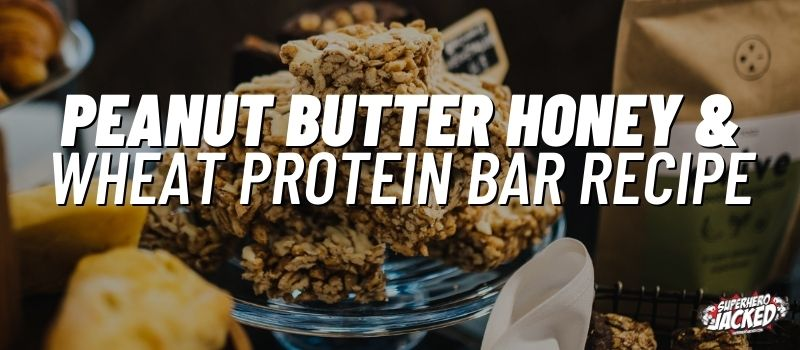 peanut butter honey & wheat protein bar recipe (1)